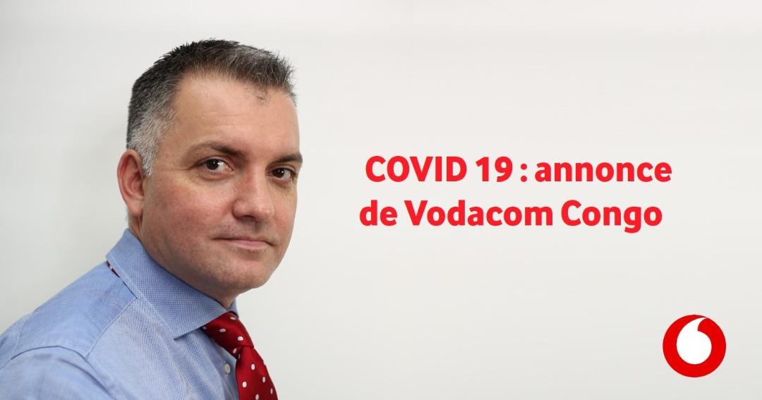 M. Anwar Soussa, Directeur Général de Vodacom Congo, annonce leur engagement à soutenir le gouvernement de la RD Congo dans la lutte contre le Coronavirus (COVID19)