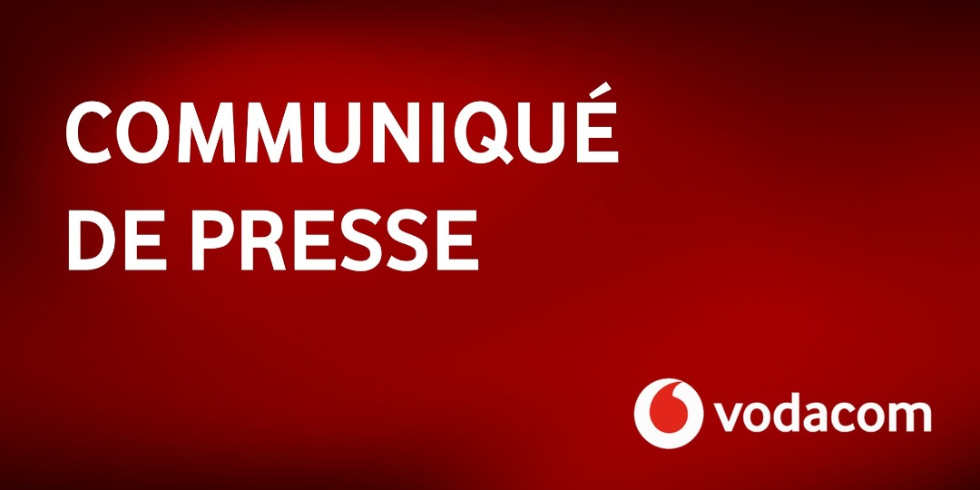 VODACOM CONGO: COMMUNIQUÉ DE PRESSE